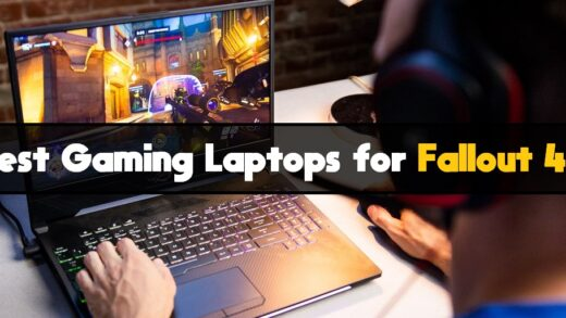 Best Gaming Laptops for Fallout 4