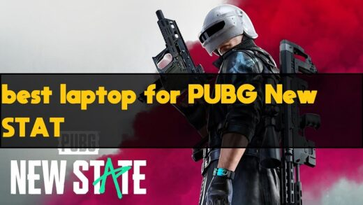 best laptop for PUBG New STATe